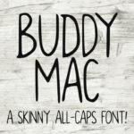 Buddy Mac – A Free Skinny All-Caps Font