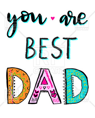 You Are Best Dad Free Vector Image